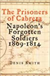 The Prisoners of Cabrera: Napoleon's...