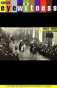 Eyewitness, 1900-1909 Audiobook