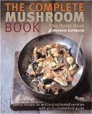 The Complete Mushroom Book: The Quiet Hunt