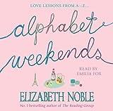 Elizabeth Noble Alphabet Weekends