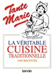 La v�ritable cuisine traditionnelle :...