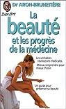 La beauté et les progrès de la médecine