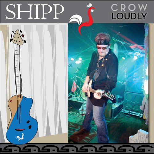 Shipp - Crow Loudly (CD)