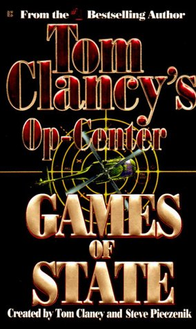 Op-Center 03: Games of State (Op-Center), Tom  Clancy, Steve  Pieczenik, Jeff  Rovin