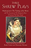 img - for Three Shrew Plays: Shakespeare's The Taming of the Shrew; with The Anonymous The Taming of a Shrew & Fletcher's The Tamer Tamed book / textbook / text book