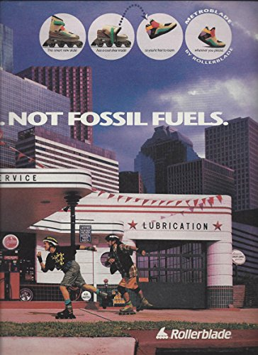 print-ad-for-1993-rollerblades-burn-peanut-butter-not-fossil-fuels