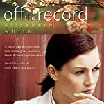 Off the Record | Elizabeth White