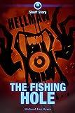 Hellmaw: The Fishing Hole: A TEGG Hellmaw Short Story (Hellmaw Shorts Book 1)