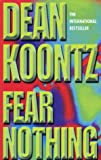 Dean Koontz Fear Nothing