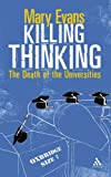 Killing Thinking (082647313X) by Evans, Mary