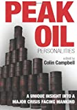Campbell Peak Oil Personalities: A unique insight into a major crisis facing mankind