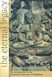 Sangharakshita The Eternal Legacy: An Introduction to the Canonical Literature of Buddhism