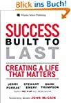 Success Built to Last: Creating a Lif...