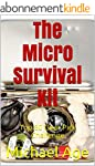 The Micro Survival Kit: Top 60 Gear P...