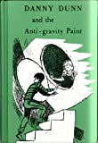 Danny Dunn and the Anti-gravity Paint. (Weekly Reader Children's Book Club, Children's Book Club Edition) (0070705313) by Jay Williams
