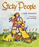 Sticky People (0060287594) by Johnston, Tony
