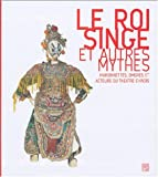 Le Roi singe et autres mythes