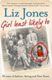 Girl Least Likely To: 30 years of fashion, fasting and Fleet Street (English Edition)
