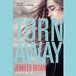 Torn Away   Jennifer Brown