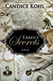 img - for Family Secrets book / textbook / text book