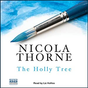 The Holly Tree | [Nicola Thorne]