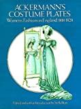 514WY93A8FL. SL160  Ackermanns Costume Plates: Womens Fashions in England, 1818 1828 Reviews