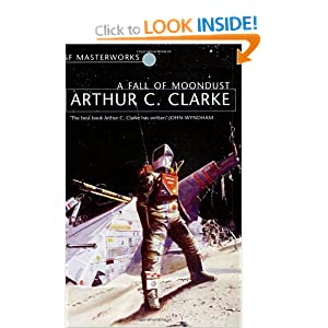 Fall of Moondust (S.F. Masterworks) Arthur C. Clarke