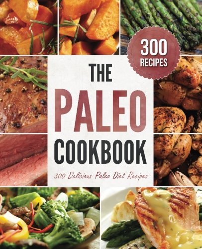 Paleo-Cookbook-300-Delicious-Paleo-Diet-Recipes