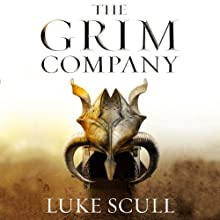 The Grim Company: The Grim Company, Book 1 Audiobook by Luke Scull Narrated by Joe Jameson