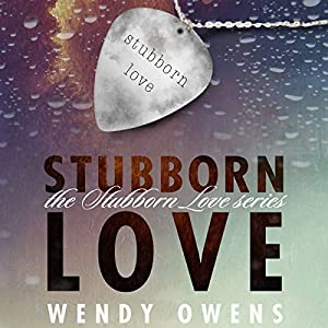 Stubborn Love Audiobook