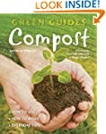 Compost: How to Use, How to Make, Eve...