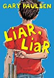Liar, Liar: The Theory, Practice and Destructive Properties of Deception (0385740018) by Paulsen, Gary