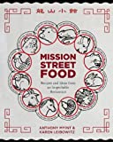 : Mission Street Food: Recipes and Ideas from an Improbable Restaurant