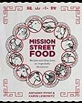 Mission Street Food: Recipes and Idea...