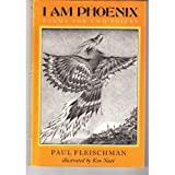 I Am Phoenix: Poems for Two Voices (Charlotte Zolotow Book) (0060218819) by Fleischman, Paul