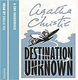 Destination Unknown: Complete & Unabridged
