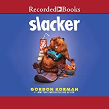 Slacker Audiobook by Gordon Korman Narrated by Jessica Almasy, Quincy Dunn-Baker, Chirstopher Gebauer, Jonathan Todd Ross