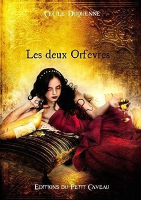 Les Deux Orfèvres par Cécile Duquenne