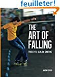 The Art of Falling: Freestyle Slalom...