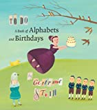 To Do: A Book of Alphabets and Birthdays (Beinecke Rare Book and Manuscript Library)
