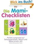 Die Mami-Checklisten: Perfekt vorbere...