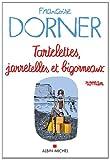 echange, troc Françoise Dorner - Tartelettes, jarretelles et bigorneaux