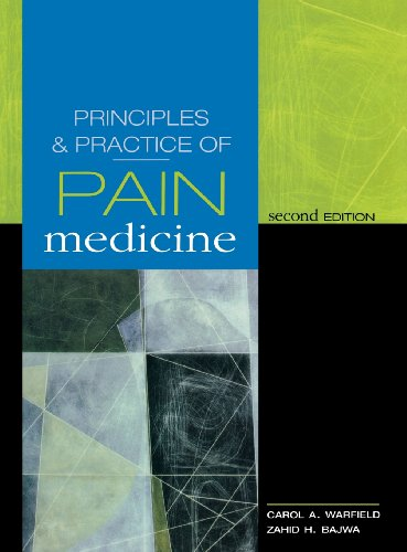 Principles & Practice Of Pain Medicine: Second Edition (Warfield, Principles And Practices Of Pain Medicine) front-936701