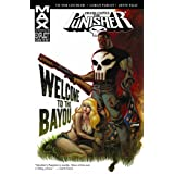 Punisher: Frank Castle Max - Welcome to the Bayouby Duane Swierczynski