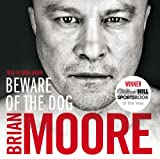 Brian Moore Beware of the Dog