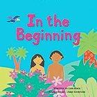 In the Beginning: My Very First Bible Stories Hörbuch von Lois Rock Gesprochen von: Abby Guinness