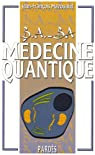 B.A. - BA de la M�decine quantique par Mazouaud