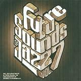 echange, troc Compilation, Bonobo - Future Sounds of Jazz, Vol. 7