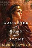 Daughter of Sand and Stone (kindle edition)
