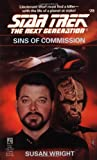 Star Trek: The Next Generation No. 29: Sins Of Commission (0671797042) by Susan Wright